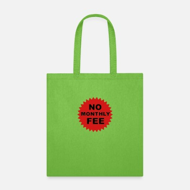 Children no monthly fee - Tote Bag