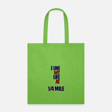 Fastandfurious 1/4 of Mile - Tote Bag