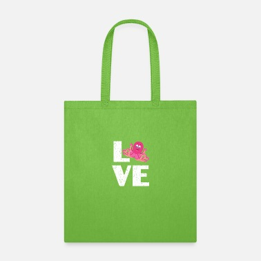 For Octopus Lovers I love Octopus - Tote Bag
