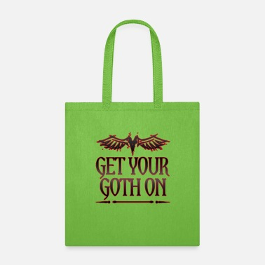 Goth Goth Gift Get Your Goth On Goth - Tote Bag