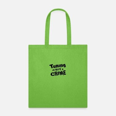 Hp Tuning is not a crime - Tote Bag