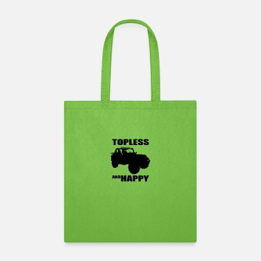 Topless Topless and happy - Tote Bag