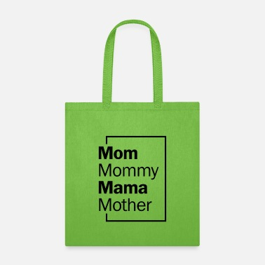 Momma Ways To Say Mom Shirt - Tote Bag