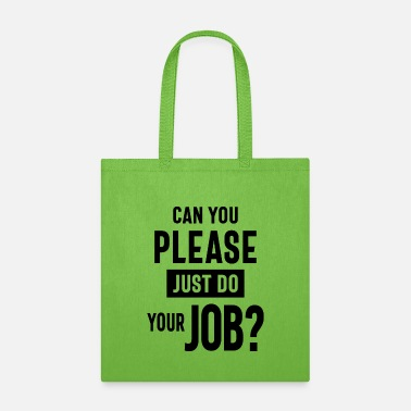 Aunt Can You Please Just Do Your Job? Work Gift - Tote Bag