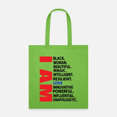 I Am Black Woman Beautiful Magic Girl Unapologetic - Tote Bag