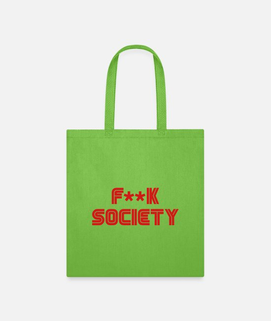 TV Bags & Backpacks - F**k Society - Tote Bag lime green