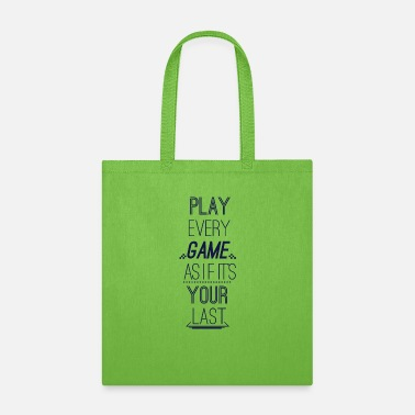 Hipster Play Every Game As If Its Your Last - Tote Bag
