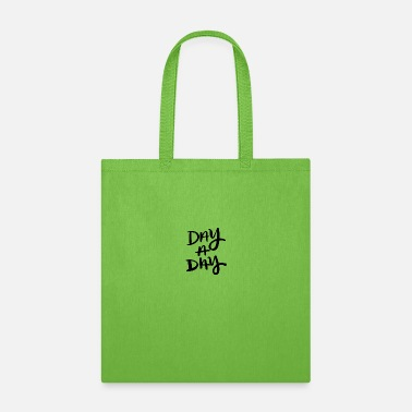 Day Day a day cool - Tote Bag