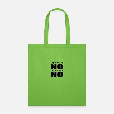 Prohibited NO - Tote Bag