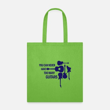 Guitarist You can never have too many guitars rock gift - Tote Bag