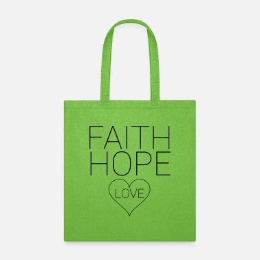 Christ Faith Hope Love - Tote Bag