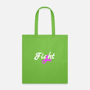 Fight Breast Cancer Fight Breast Cancer - Tote Bag