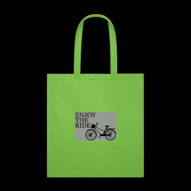 Enjoy the ride - Tote Bag