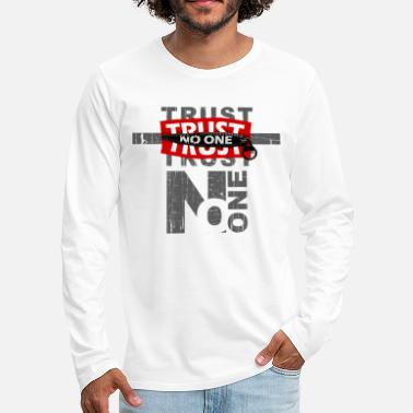 trust no one Design from roma italy - Men's Premium Long Sleeve T-Shirt