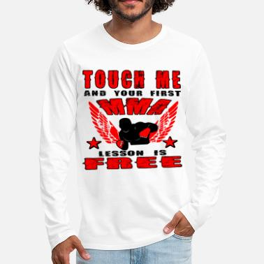 Jiujitsu Touch me and your first mma lesson is free - Men's Premium Longsleeve Shirt