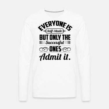 54a3b670cfc0a9 Earl Nightingale – Everyone is self made Men s Premium T-Shirt ...