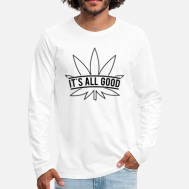 Its Good To Be The King its all good - Men's Premium Long Sleeve T-Shirt