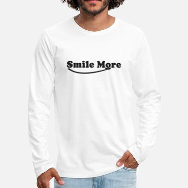 Smile More Smile more - Men's Premium Longsleeve Shirt
