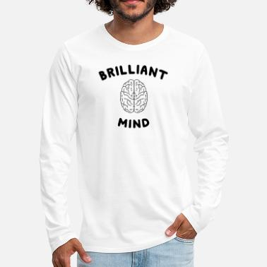 Brilliant Brilliant Mind - Men's Premium Longsleeve Shirt
