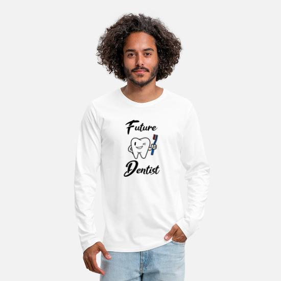 Dental Long-Sleeve Shirts - future dentist for every dental student - Men's Premium Longsleeve Shirt white