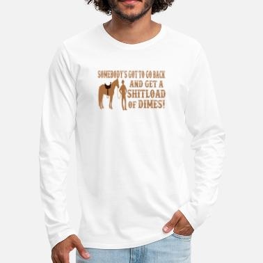 Saddle Blazing Saddles Quote - Men's Premium Longsleeve Shirt