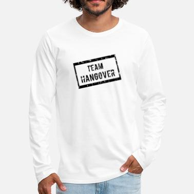Groom Team Hangover - Men's Premium Longsleeve Shirt