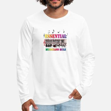 Essential Musicians Rule - Men's Premium Longsleeve Shirt