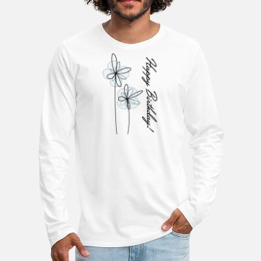 Happy Birthday Happy birthday - Men's Premium Longsleeve Shirt