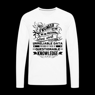 Engineer Shirt - Engineer Knowledge T Shirt - Men's Premium Long Sleeve T-Shirt