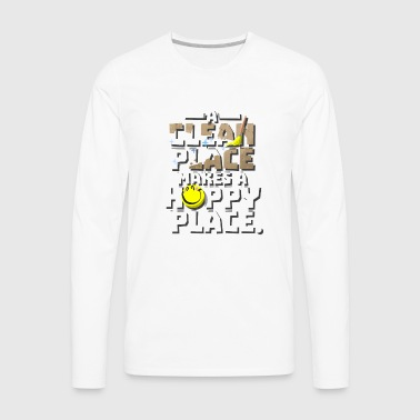 A Clean Place, A Happy Place Cleaning Obsessed Tee - Men's Premium Long Sleeve T-Shirt