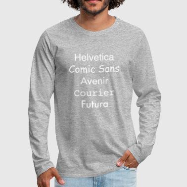 Fonts - Men's Premium Long Sleeve T-Shirt