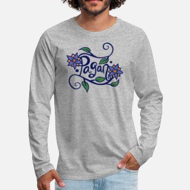 Shop Paganism Long-Sleeve Shirts online   Spreadshirt
