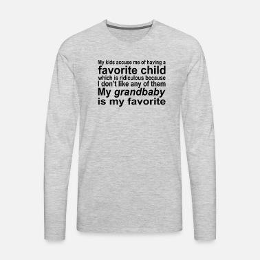 eebd0e864 My Kids Accuse Me Of Having A Favorite Child Men's Premium T-Shirt ...