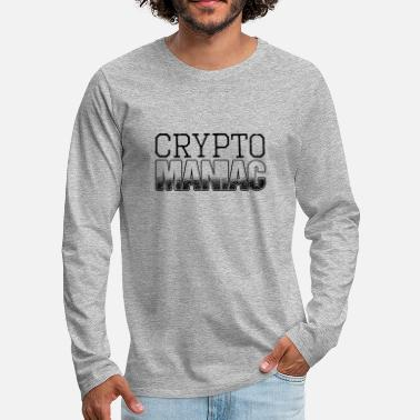 Currency CRYPTO MANIAC - Men's Premium Longsleeve Shirt