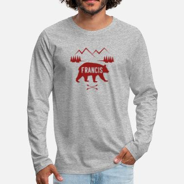 Name Tag Francis Name Bear Forest Mountain Silhouette - Men's Premium Longsleeve Shirt
