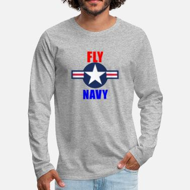 Aviation Fly Navy Naval Aviation Design - Men's Premium Longsleeve Shirt