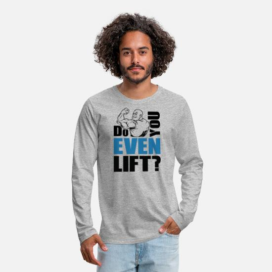 Studio Long-Sleeve Shirts - Do You Even Lift - Premium Shirt - Men's Premium Longsleeve Shirt heather gray