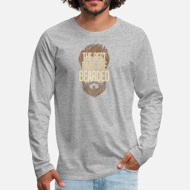 Beard Dad Beard Dad Design - The Best Dads Are Bearded - Men's Premium Longsleeve Shirt
