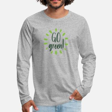 Enviromental Go green! Enviromental design - Men's Premium Longsleeve Shirt