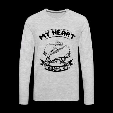 My Heart Best For Alto Saxophone Shirt - Men's Premium Long Sleeve T-Shirt