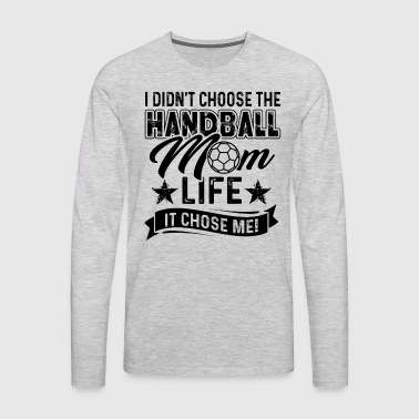 Handball Mom Life Shirt - Men's Premium Long Sleeve T-Shirt