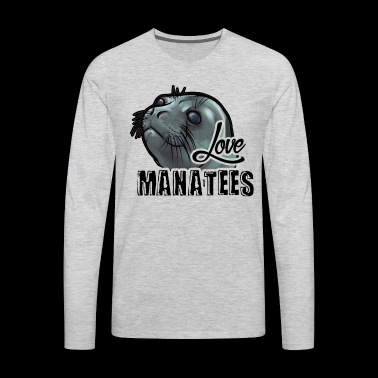Manatee Shirt - Love Manatee T Shirt - Men's Premium Long Sleeve T-Shirt