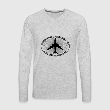 Aviation Pilot For Most People Sky Is The Limit - Men's Premium Long Sleeve T-Shirt