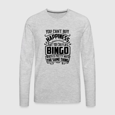 You Can Play Bingo Shirt - Men's Premium Long Sleeve T-Shirt
