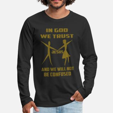 in god we trust / in jesus we trust - Men's Premium Long Sleeve T-Shirt