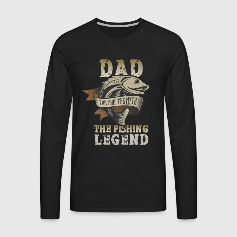 Dad the fishing legend - Men's Premium Long Sleeve T-Shirt