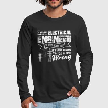 Electrical Funny Electrical Engineer Shirt - Men's Premium Long Sleeve T-Shirt