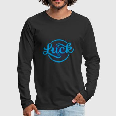 luck - Men's Premium Long Sleeve T-Shirt