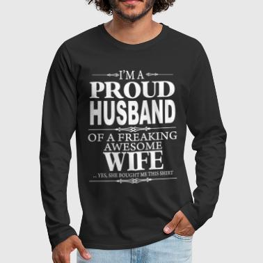 I'm proud husband of a freaking awesome wife - Men's Premium Long Sleeve T-Shirt