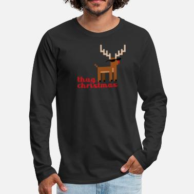 Thug Life Rudolph the Red Nosed Reindeer - Men's Premium Longsleeve Shirt
